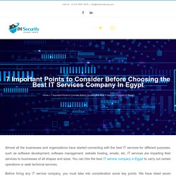 7 Important Points to Consider Before Choosing the Best IT Services Company In Egypt
