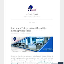 Benefits of Having Office for Rent in SG Road Ahmedabad