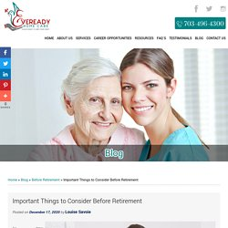 Important Things to Consider Before Retirement
