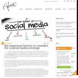 Six important factors to consider for a social media strategy