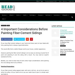 4 Important Considerations Before Painting Fiber-Cement Sidings