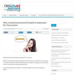 Why a Good Command of English is Important for Your Career - Continued Learning