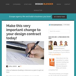 Make this very important change to your design contract today!
