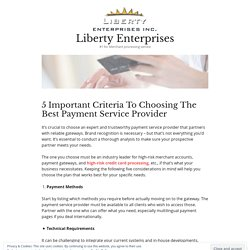 5 Important Criteria To Choosing The Best Payment Service Provider