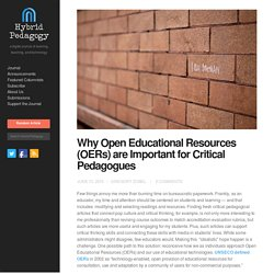 Why OERs are Important for Critical Pedagogues — Hybrid Ped