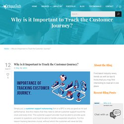 Why is it Important to Track the Customer Journey?