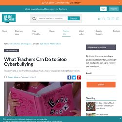 4 Important Ways Teachers Can Stop Cyberbullying