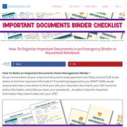 How To Organize Important Documents in an Emergency Binder or Household Notebook - Decluttering Your Life
