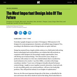 The Most Important Design Jobs Of The Future