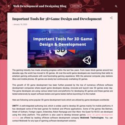 Important Tools for 3D Game Design and Development