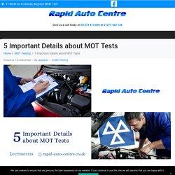 5 Important Details about MOT Tests