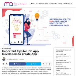 Important Tips for iOS App Developers to Create App