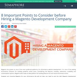 8 Important Points to Consider before Hiring a Magento Development Company