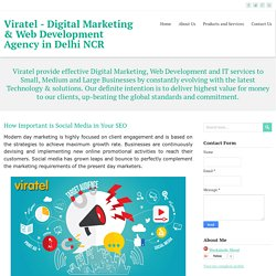 How Important is Social Media in Your SEO ~ Viratel - Digital Marketing & Web Development Agency in Delhi NCR
