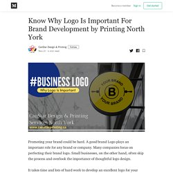 Know Why Logo Is Important For Brand Development by Printing North York
