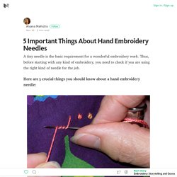 5 Important Things About Hand Embroidery Needles