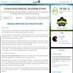 MESSAGE IMPORTANT DE PATRICE POOYARD - L'ÉQUATEUR PENCHÉ, DEUXIÈME ÉTAPE