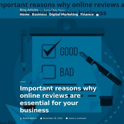 Important Reasons Why Online Reviews Are Essential For Your Business