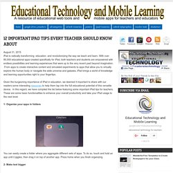 12 Important iPad Tips Every Teacher Should know About