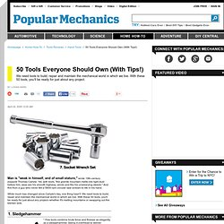 50 Tools Everyone Should Own (With Tips!)