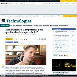 """Max Schrems : """"L'important, c'est que Facebook respecte la loi"""""""