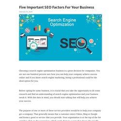 Five Important SEO Factors For Your Business