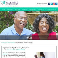 Important Tax Tips for Family Caregivers