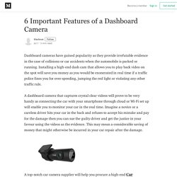 6 Important Features of a Dashboard Camera