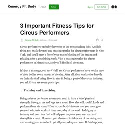 3 Important Fitness Tips for Circus Performers
