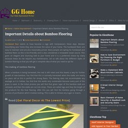Important Details about Bamboo Flooring -Home Improvement