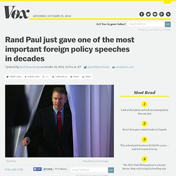 Rand Paul just gave one of the most important foreign policy speeches in decades