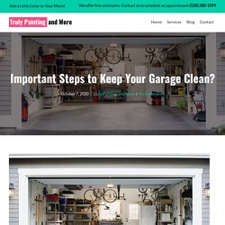 Important Steps to Keep Your Garage Clean?