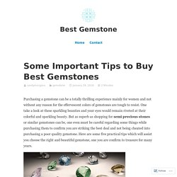 Some Important Tips to Buy BestGemstones