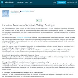 Important Reasons to Select a LED High Bay Light: generalhardware