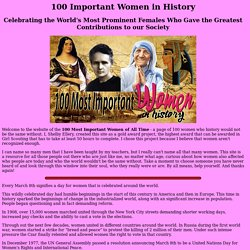 100 Important Women in History - World's Most Prominent Females Making Their Mark