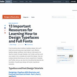 13 Important Resources for Learning How to Design Typefaces and Full Fonts