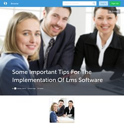 Some Important Tips For The Implementation Of Lms Software