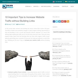 10 Important Tips to Increase Website Traffic without Building Links