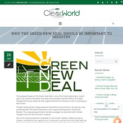 Why The Green New Deal Should Be Important To Industry