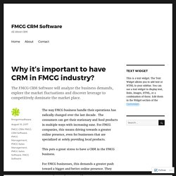 Why it's important to have CRM in FMCG industry? – FMCG CRM Software