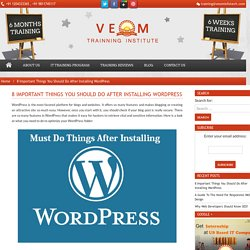 8 Important Things You Should Do After Installing WordPress
