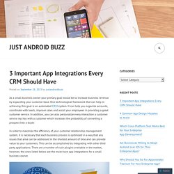 3 Important App Integrations Every CRM Should Have