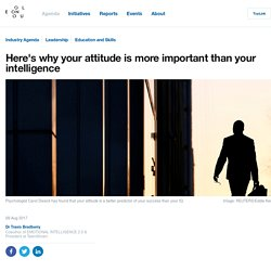 Here's why your attitude is more important than your intelligence