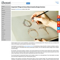 Important Things to Know About Jewelry Design Services