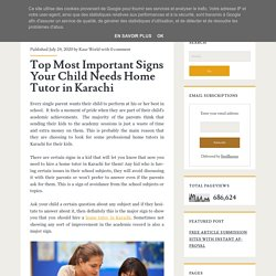 Top Most Important Signs Your Child Needs Home Tutor in Karachi ~ AllWeb4U - Best Guest Post Network
