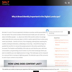 Why is Brand Identity important in the Digital Landscape? - Salt Marketing