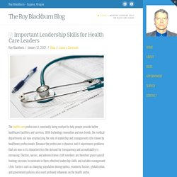 Important Leadership Skills for Health Care Leaders