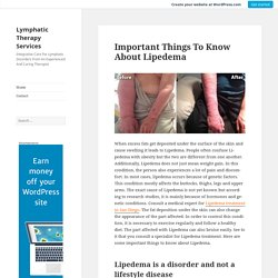 Important Things To Know About Lipedema – Lymphatic Therapy Services