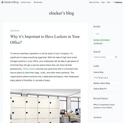 Why it's Important to Have Lockers in Your Office?