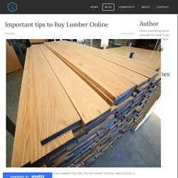 Important tips to Buy Lumber Online